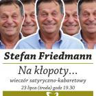 Stefan Friedmann w Kalinowym Sercu