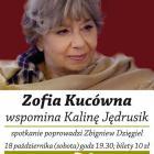 Zofia Kucówna wspomina Kalinę Jędrusik!